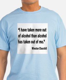 Churchill Alcohol Quote T-Shirt