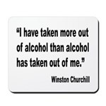 Churchill Alcohol Quote Mousepad