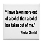 Churchill Alcohol Quote Tile Coaster