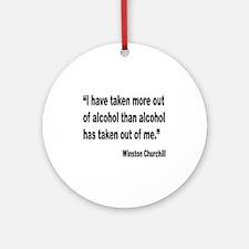 Churchill Alcohol Quote Ornament (Round)