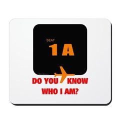 *NEW DESIGN* Do You Know Who I Am? Mousepad