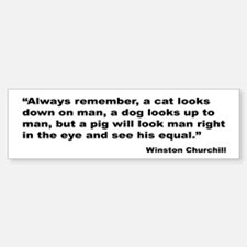 Churchill Animals Quote Bumper Car Car Sticker