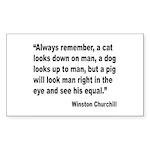 Churchill Animals Quote Rectangle Sticker