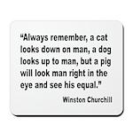 Churchill Animals Quote Mousepad