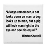 Churchill Animals Quote Tile Coaster