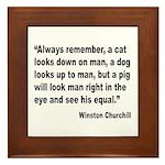 Churchill Animals Quote Framed Tile