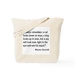 Churchill Animals Quote Tote Bag