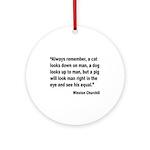 Churchill Animals Quote Ornament (Round)