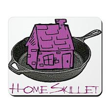Riyah-Li Designs Home Skillet Mousepad