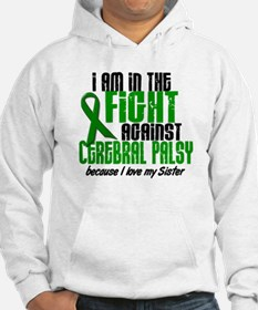 In The Fight Against CP 1 (Sister) Hoodie