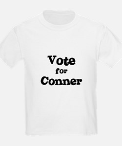 Vote for Conner Kids T-Shirt