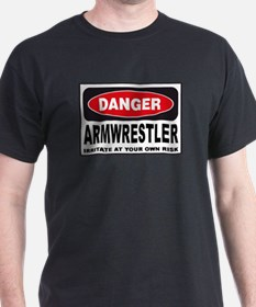 Armwrestler Danger Sign T-Shirt