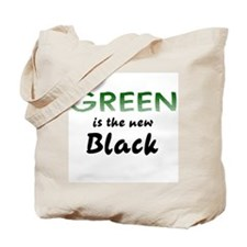 Green Is The New Black Eco Tote Bag