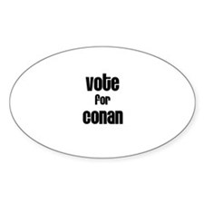 Vote for Conan Oval Decal