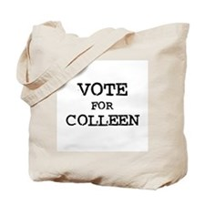 Vote for Colleen Tote Bag