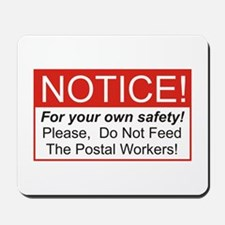 Notice / Postal Workers Mousepad
