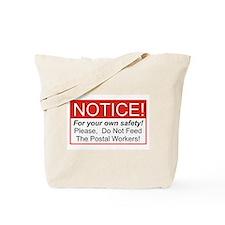 Notice / Postal Workers Tote Bag