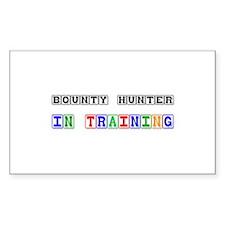 Bounty Hunter In Training Rectangle Sticker