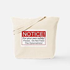 Notice / Optometrists Tote Bag