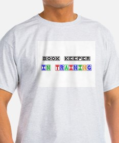 Book Keeper In Training T-Shirt