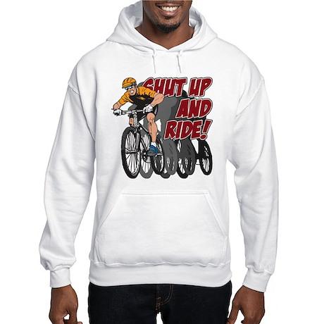 Shut Up and Ride Bike Hooded Sweatshirt