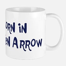 Born in Broken Arrow Mug