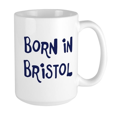 Born in Bristol Large Mug