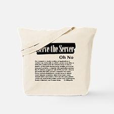 Serve the Server Tote Bag