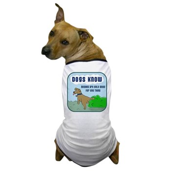 """Dogs KNOW"" Dog T-Shirt"