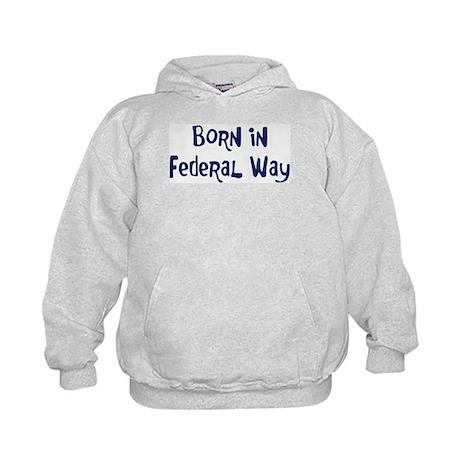 Born in Federal Way Kids Hoodie