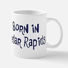 Born in Cedar Rapids Mug