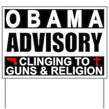 """Guns And Religion"" Yard Sign"