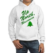 Up North Wisconsin Hoodie