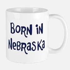 Born in Nebraska Mug