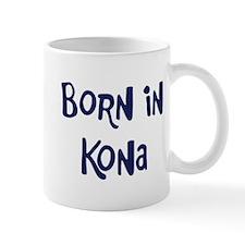 Born in Kona Mug