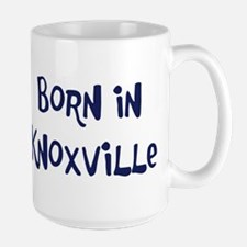 Born in Knoxville Mug