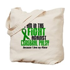 In The Fight Against CP 1 (Niece) Tote Bag