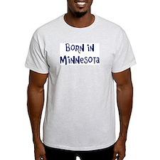 Born in Minnesota T-Shirt