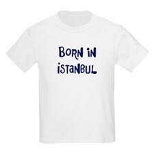 Born in Istanbul T-Shirt