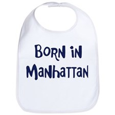 Born in Manhattan Bib
