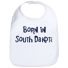 Born in South Dakota Bib