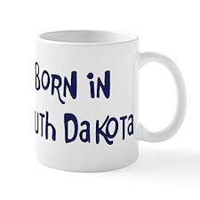 Born in South Dakota Mug