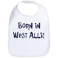 Born in West Allis Bib
