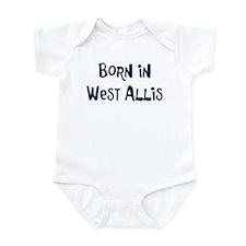 Born in West Allis Infant Bodysuit