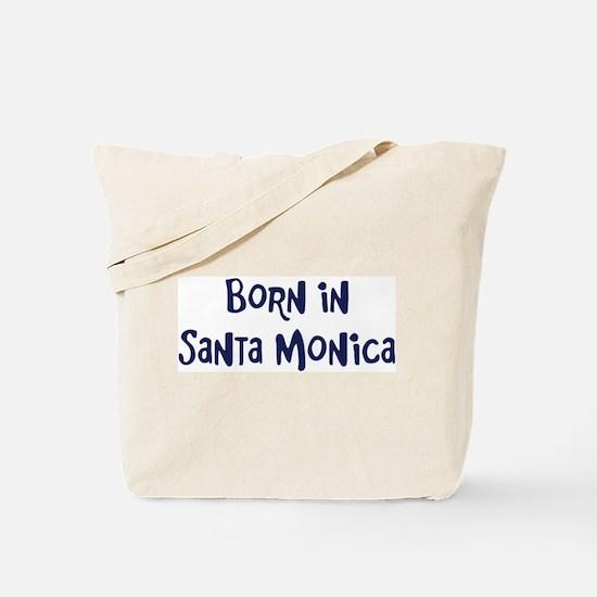 Born in Santa Monica Tote Bag