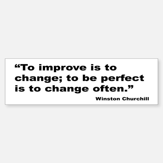 Churchill Perfect Change Quote Bumper Bumper Bumper Sticker