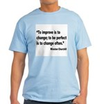 Churchill Perfect Change Quote Light T-Shirt