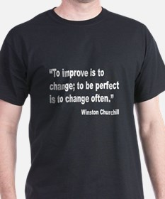 Churchill Perfect Change Quote (Front) T-Shirt