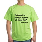 Churchill Perfect Change Quote (Front) Green T-Shi
