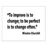 Churchill Perfect Change Quote Small Poster